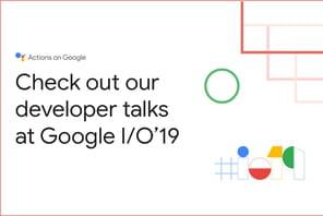 Google I/O: ce qui devrait être annoncé du 7au 9mai 2019