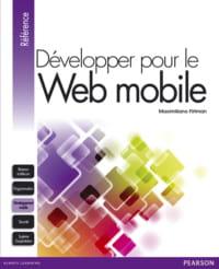 l'ouvrage 'développer pour le web mobile' de maximiliano firtman a été publié