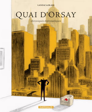quai d'orsay - chroniques diplomatiques t2.