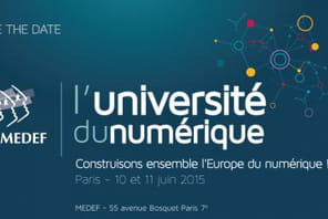 Le Medef organisera son Université du Numérique les 10 et 11 juin