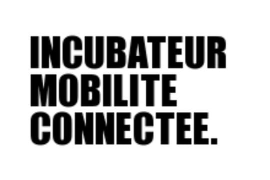 Les start-up sélectionnées par l'Incubateur Mobilité Connectée sont...