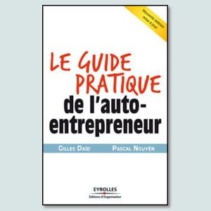 'le guide pratique de l'auto-entrepreneur'