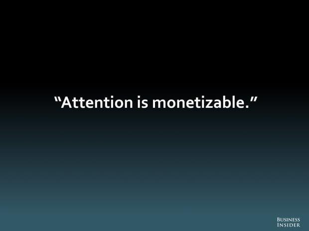 L'attention est monétisable