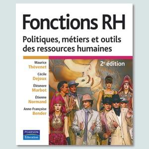 'fonctions rh : politiques, métiers et outils des ressources humaines'