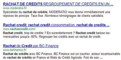 les trois premiers sites sur la requête 'rachat crédit' sur google.fr, à la
