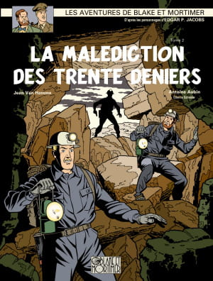 blake et mortimer - la malédiction des trente deniers t2.