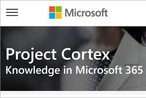 Project Cortex: le plus ambitieux projet de Microsoft365après Teams