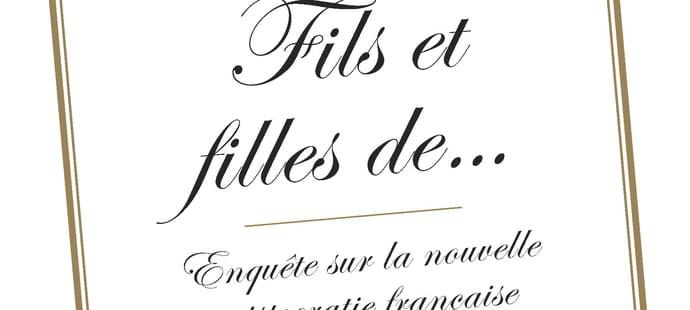 """""""Fils et filles de…"""" : un extrait inédit"""