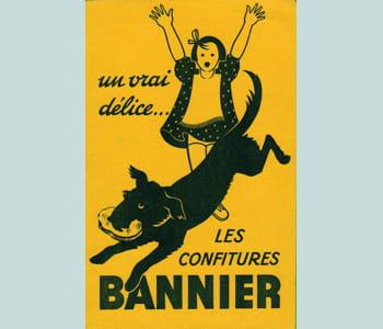 les confitures bannier ont bénéficié de fortes campagnes d'affichage par le