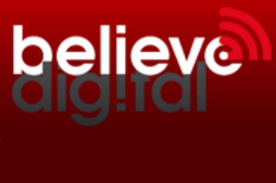 Confidentiel : Believe Digital vise un CAde 25millions d'euros en 2012