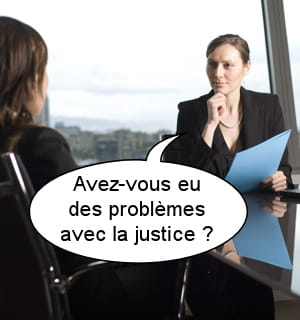 avez-vous eu des problèmes avec la justice?