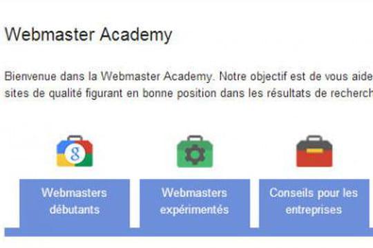 "Google a traduit sa ""Webmaster Academy"" en français"