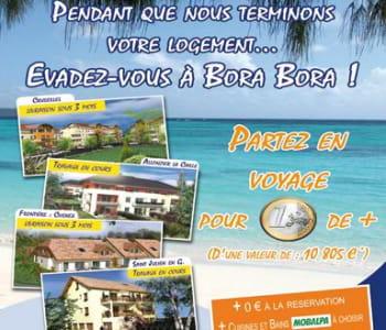 immobilière savoie léman offre un voyage à bora-bora pour les acquéreurs d'une