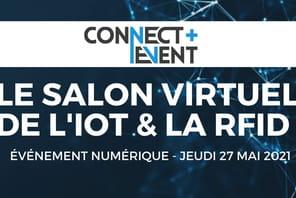 Pour sa 5e édition, Connect+ Event met en avant les usages IoT en vidéo