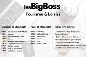 Les BigBoss Tourisme et Loisirs se tiendront les 25et 26mars prochain