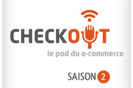 Podcast Checkout : marketplaces, délai de rétractation, croissance du secteur...