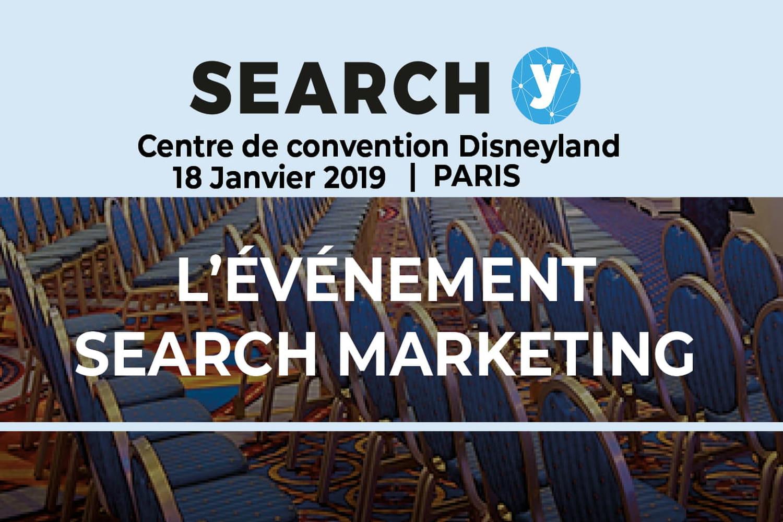SEO: l'événement Search Y donne rendez-vous le 18janvier