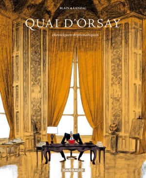 quai d'orsay - chroniques diplomatiques t1.