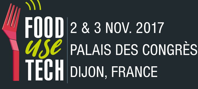 Le salon Food Use Tech se tiendra les 2 et 3 novembre à Dijon