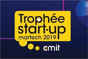 Trophées Start-up Martech 2019: l'appel à candidatures est lancé