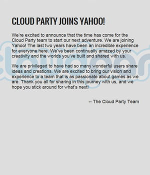cloud party a été fermée après l'acquisition.