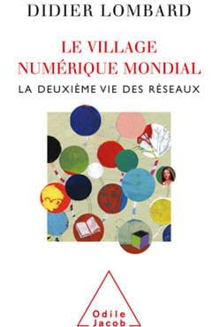 couverture du livre de didier lombard : 'le village numérique mondial, la