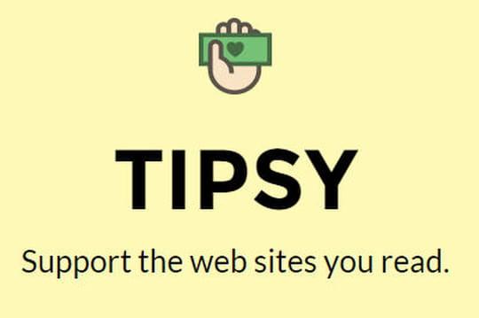 Tipsy : ce projet open-source qui propose aux internautes de rémunérer les éditeurs