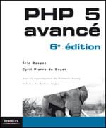 l'ouvrage 'php 5 avancé - 6e édition' d'eric daspet et cyril pierre de geyer est