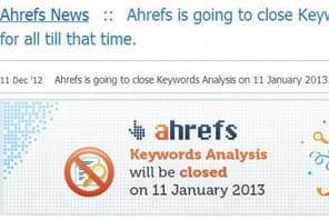 SEO: Ahrefs se voit aussi contraint d'arrêter l'analyse de mot clé
